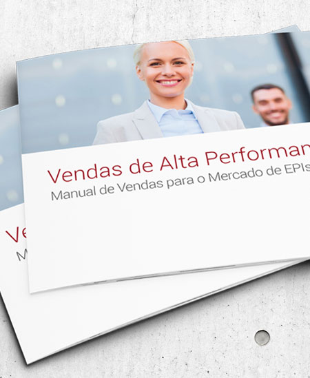 E-book | Manual de Vendas de Alta Performance para o Mercado de EPIs